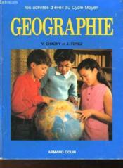 Geographie - Les Activites D'Eveil Au Cours Moyen - Couverture - Format classique