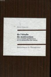 De L'Etude De Motivation A La Creation Publicitaire - Couverture - Format classique