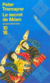 Le secret de Moen  - Peter Tremayne