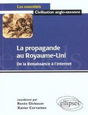 La propagande au Royaume-Uni ; de la renaissance à l'internet - Intérieur - Format classique