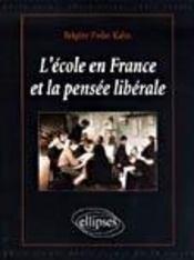 L'Ecole En France Et La Pensee Liberale - Intérieur - Format classique