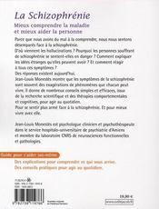 La schizophrénie ; mieux comprendre la maladie et mieux aider la personne - 4ème de couverture - Format classique