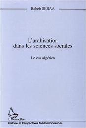 L'arabisation dans les sciences sociales : le cas algérien - Intérieur - Format classique