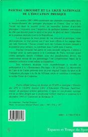 Paschal Grousset Et La Ligue Nationale De L'Education Physique - 4ème de couverture - Format classique