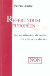 Referendum Europeen - La Constitution Devoilee, Les Citoyens Abuses - Couverture - Format classique