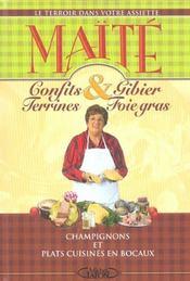 Le terroir dans votre assiette confits et gibier terrines et foie gras champignons et plats - Plats cuisines en bocaux ...