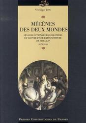 Mécènes des deux mondes ; les collectionneurs donateurs du louvre et de l'art institute de chicago, 1879-1940 - Intérieur - Format classique