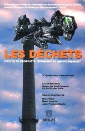 Les déchets ; droits de propriété, économie et environnement - Couverture - Format classique