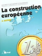 Histoire et géographie économiques ; la construction européenne - Intérieur - Format classique