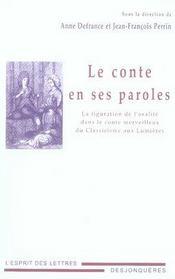 Le conte en ses paroles ; la figuration de l'oralité dans le conte merveilleux du Classicisme aux Lumières - Intérieur - Format classique