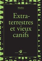 Extraterrestres et vieux canifs - Couverture - Format classique