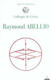Cahiers De L'Hermetisme ; Raymond Abellio - Intérieur - Format classique