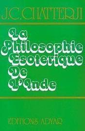 La Philosophie Esoterique De L'Inde - Couverture - Format classique