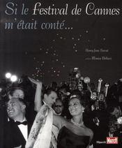 Si Le Festival De Cannes M'Etait Conte... - Intérieur - Format classique