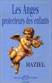 Les anges protecteurs des enfants - Intérieur - Format classique