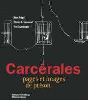 Carcérales, pages et images de prison - Couverture - Format classique