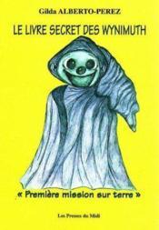 Le Livre Secret Des Wynimuth - Couverture - Format classique