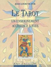 Tarot. un enseignement accessible... - Couverture - Format classique