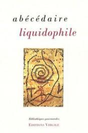 Abécédaire liquidophile - Couverture - Format classique