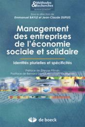 Management des entreprises de l'économie sociale et solidaire ; identités plurielles et spécificités - Couverture - Format classique