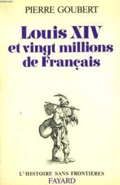 Louis Xiv Et Vingt Millions De Francais. - Couverture - Format classique