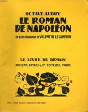 Le Roman De Napoleon. 39 Bois De Valentin Le Campion. Le Livre De Demain N° 168. - Couverture - Format classique