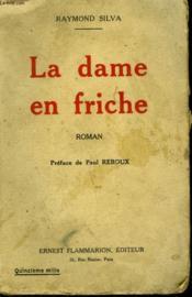 La Dame En Friche. - Couverture - Format classique