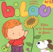 Le Bebe Magazine - N° 23 - Bilou - Bilou Et Le Bouquet De Fleurs - Couverture - Format classique