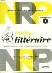 NOUVELLE REVUE PEDAGOGIQUE.SEPTEMBRE 1971. 1. EDITION LITTERAIRE. PREMMIER CYCLE (6e A 3e), CYCLE DE TRANSITION ET TERMINALE PRATIQUE. FRANCAIS, LATIN, LANGUES VIVANTES, HISTOIRE, GEOGRAPHIE. - Couverture - Format classique