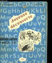 Joyeuse Decouverte - Methode De Lecture Premier Livret - Couverture - Format classique