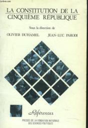 La Contitution De La Cinquieme Republique - Couverture - Format classique