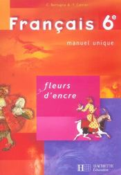 Fleurs D'Encre ; Français ; 6ème ; Livre De L'Elève - Intérieur - Format classique