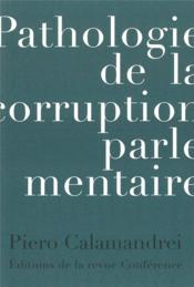 Vente  Pathologie de la corruption parlementaire  - Piero Calamandrei