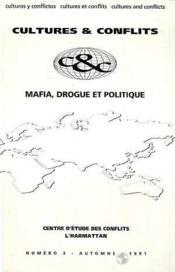 Cultures et conflits t.2 ; mafia, drogue et politique - Couverture - Format classique