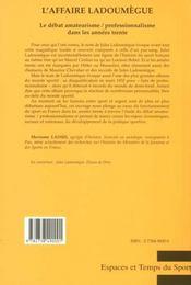 L'Affaire Ladoumegue ; Le Debat Amateurisme Professionnalisme Dans Les Annees Trente - 4ème de couverture - Format classique
