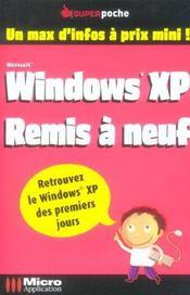 Windows xp remis a neuf - Intérieur - Format classique