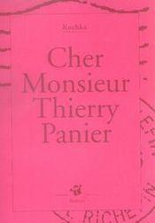 Cher monsieur thierry panier - Intérieur - Format classique
