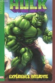 Hulk t.1 ; l'experience interdite - Couverture - Format classique