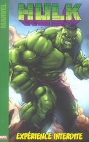 Hulk t.1 ; l'experience interdite - Intérieur - Format classique