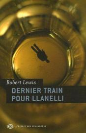 Dernier train pour Llanelli - Couverture - Format classique