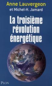 La troisième révolution énergétique - Couverture - Format classique