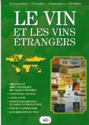 Le vin et les vins étrangers - Couverture - Format classique