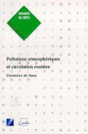 Pollutions atmosphériques et circulation routière, données de base - Couverture - Format classique