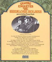 Quatre Enquetes De Sherlock Holmes - 4ème de couverture - Format classique