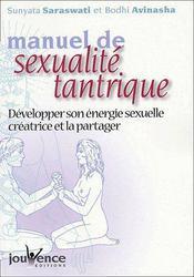 Manuel de sexualité tantrique ; développer son énergie sexuelle créatrice et la partager - Couverture - Format classique