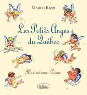 Les Petits Anges Du Quebec - Couverture - Format classique