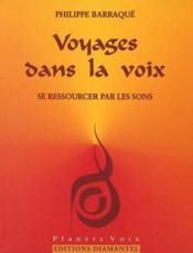 Voyages dans la voix: Se ressourcer par les sons - Couverture - Format classique