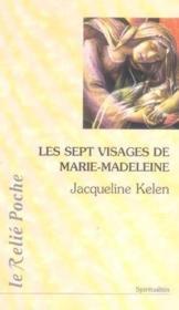 Les Sept Visages De Marie-Madeleine - Couverture - Format classique
