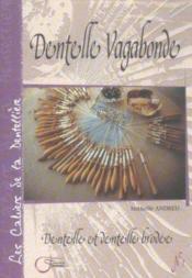 Les cahiers de la dentellière ; dentelle vagabonde - Couverture - Format classique