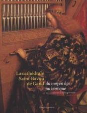 La Cathedrale Saint-Bavon De Gand - Couverture - Format classique